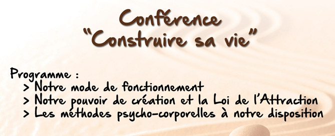 Conférence Juin 2016 - Construire sa vie